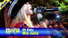 Mia Julia - Oh Baby - Ballermann Hits