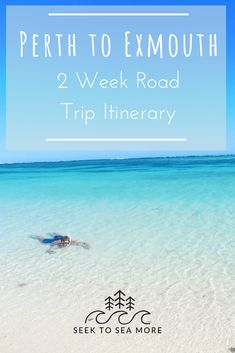 Perth to Exmouth - 2 Week Road Trip Itinerary - Seek to sea more