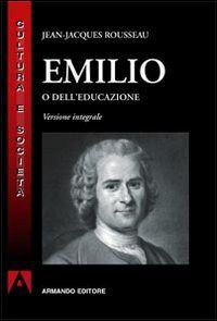 Prezzi e Sconti: #Emilio o dell'educazione rousseau New  ad Euro 20.00 in #Armando editore #Libri