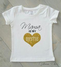 Mama is my Bestie shirtje
