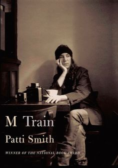 PATTI SMITH - more from Patti Smith - a follow up to Just Kids. Love.