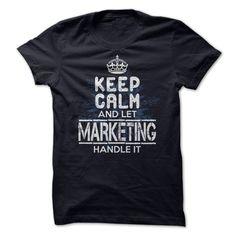 Let Marketing Handle It! T Shirt, Hoodie, Sweatshirt