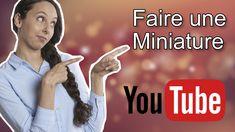 Faire une miniature YouTube.