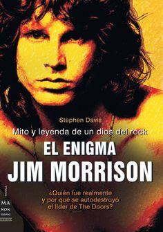 MITO Y LEYENDA DE UN DIOS DEL ROCK | La fascinante y escandalosa biografía del cantante, poeta e icono que cambió la historia del rock y definió una época