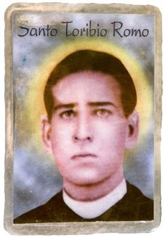 Santo Toribio Romo - patron saint of immigrants