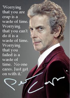 """What I'd tell my younger self:…"" (words of wisdom from Peter Capaldi)"
