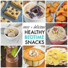 10 Quick, Easy and Healthy Bedtime Snack Ideas
