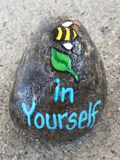 Bee leaf in yourself. Hand painted rock by Caroline. The Kindness Rocks Project