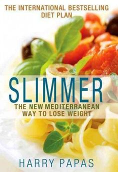Slimmer: The New Mediterranean Way to Lose Weight