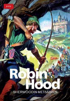 PULP-pokkari: Robin Hood - Sherwoodin metsäsissi. #egmont #sarjakuva #sarjis