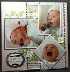 Sweet Baby's Birth Scrapbooking Layout...Christine Pyrch, Jan. 24, 2013 - Your Stamping Teacher. #babyscrapbooks #scrapbooklayouts