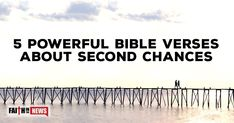 """Here are five Bible verses about having a second chance. Matthew 18:21-22 """"Then Peter came up and said to him, 'Lord, how often will my brother sin against me, and I forgive him? As many as seven times?' Jesus said to him, 'I do not say to you seven times, but seventy times seven.'"""" Peter ..."""