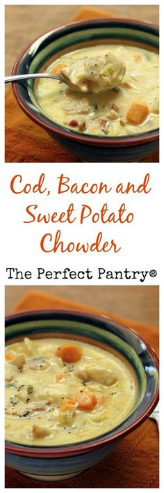 Cod, bacon and sweet potato chowder, a twist on the New England classic. [from ThePerfectPantry.com]