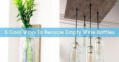 There are so many incredible ways to recycle empty wine bottles. We found five of our favorite recycled wine bottles from Etsy. View them here. Empty Wine Bottles, Recycled Wine Bottles, Bottle Cutting, Ways To Recycle, In Vino Veritas, Wood And Metal, Artsy Fartsy, Wood Crafts, Wines