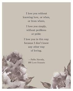 Pablo Neruda Love Poem with Watercolor Peonies - Poetry Print - Love Poem Poster…
