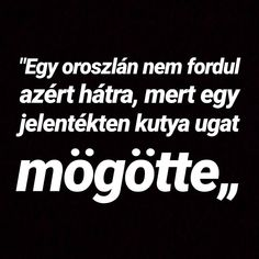 4 kedvelés, 0 hozzászólás – Flegma idezetek mindenkinek (@flegmak_vagyunk_oszt_csoh) az Instagramon Wisdom Quotes, Qoutes, Life Quotes, Quotes About Everything, Fake People, Fake Friends, English Quotes, Positive Life, Motivational Quotes