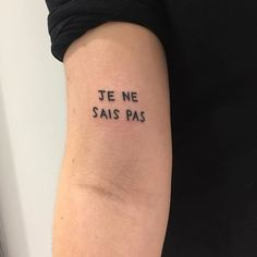 What does french tattoo mean? We have french tattoo ideas, designs, symbolism and we explain the meaning behind the tattoo. Mini Tattoos, Small Tattoos, Piercing Tattoo, French Tattoo Quotes, French Word Tattoos, France Tattoo, Handwriting Tattoos, Brighton Tattoo, Handpoke Tattoo