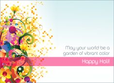 Wish someone a Happy Holi with this colorful eCard!
