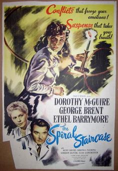 This is an original, folded one sheet poster from the 1945 film, SPIRAL STAIRCASE, starring Dorothy McGuire, George Brent and Ethel Barrymore. Measures 26 x 39 inches.