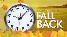 Daylight Savings Time Ends Reminder In 2014