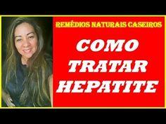 Como Tratar Hepatite Com Remédios Naturais Caseiros