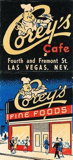 Corey's Cafe vintage matchbook, Fremont Street in Las Vegas | Flickr -