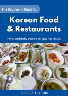Beginner's guide to Korean food and restaurants in Korea