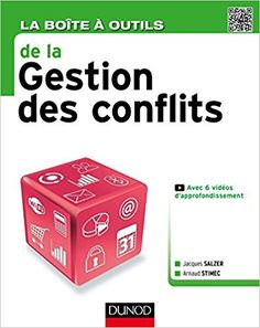 Amazon.fr - La Boîte à outils de la Gestion des conflits - Jacques Salzer, Arnaud Stimec - Livres