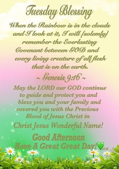 Tuesday Blessing~~J~ Genesis Tuesday Quotes Good Morning, Happy Day Quotes, Blessed Quotes, Good Morning Wishes, Faith Quotes, Bible Quotes, Motivational Quotes, Morning Blessings, Morning Prayers