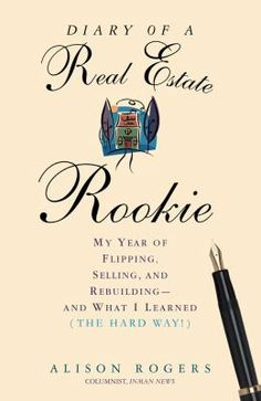 """""""With humor and grace--as well as an eye for the fabulous and outrageous--real estate rookie Alison Rogers offers an insider's tale of the hottest real estate market in the country."""""""