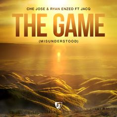 Che Jose & Ryan Enzed ft Jacq - The Game going live on Spotify February 13, 2014