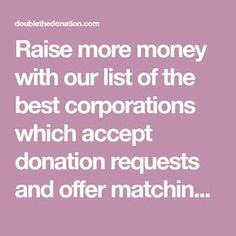 Donation Requests: Awesome Companies Giving Millions Grant Proposal Writing, Grant Writing, Nonprofit Fundraising, Fundraising Events, Fundraising Ideas, Fundraisers, School Donations, Donation Request, Corporate Gifts