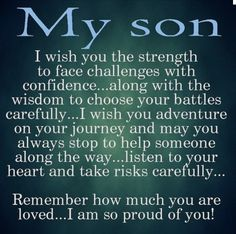 This goes out to any son who joins the military.