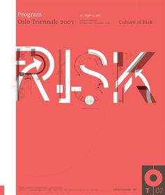 Culture of Risk, Oslo Triennale 2007