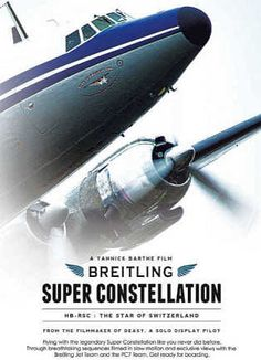 NEW DVD : SUPER CONSTELLATION - The Film. Release : 22th of November 2014. Film duration 30min. Bonus material 15min (Making of, Clip Slow Motion, Photo slideshow, trailers, showreel 2013, booklet).  Pre-order on the online shop of the SCFA.