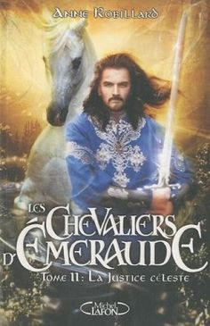 Couverture de Les Chevaliers d'Émeraude, tome 11 : La Justice céleste