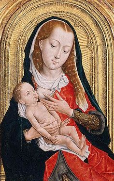 By the Master of the Legend of Saint Ursula (Netherlandish):  Virgin and Child  (last quarter of 15th century, oil on wood.  Metropolitan Museum of Art, New York)