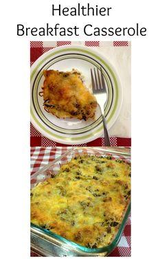 Healthier Breakfast Casserole - The hash brown casserole flavor you ...