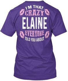I'm That Crazy Elaine ! Purple T-Shirt Back