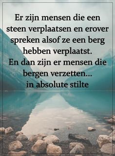 Zapato Tutorial and Ideas Words Of Wisdom Quotes, Poem Quotes, Daily Quotes, True Quotes, Wise Words, Qoutes, Quotations, Dutch Quotes, Healing Words