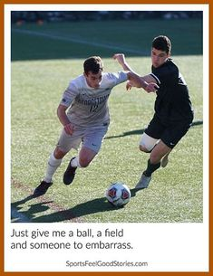 This collection of soccer captions, sayings, puns, and quotes provides the perfect complement to that great futbol photo you took. Youth Soccer, Play Soccer, Soccer Practice Plans, Feel Good Stories, Soccer Coaching, Soccer Quotes, T Play, One Team, Lionel Messi