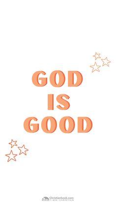 God is Good // Wallpaper