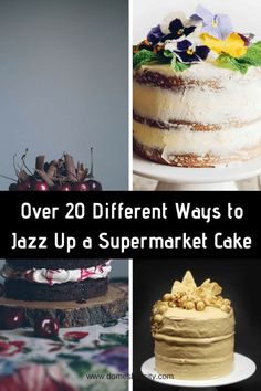 Over 20 Different Ways to Jazz Up a Supermarket Cake www.domesblissity.com
