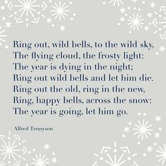 from Ring Out Wild Bells, by Alfred, Lord Tennyson