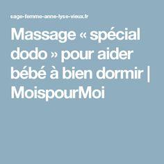 Massage «spécial dodo» pour aider bébé à bien dormir | MoispourMoi