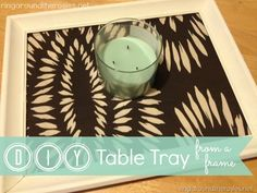 diy table tray from an old picture frame