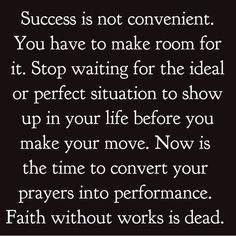 Success is not convenient