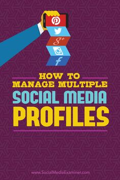 How to Manage Multiple #SocialMedia Profiles | by @Kikolani | #SMM | Kristi Hines for Social Media Examiner | customize hootsuite to monitor and manage multiple social media profiles