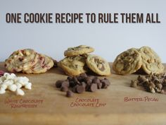 The best cookie recipe - 1 dough - 3 cookies!  White Chocolate Raspberry, Chocolate Chocolate Chip and Butter Pecan