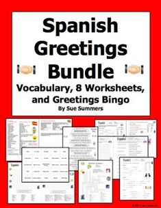 Spanish Greetings and Leave Takings Bundle by Sue Summers - This bundle containing 8 worksheets, Bingo, and a greetings vocabulary reference is great for back to school!